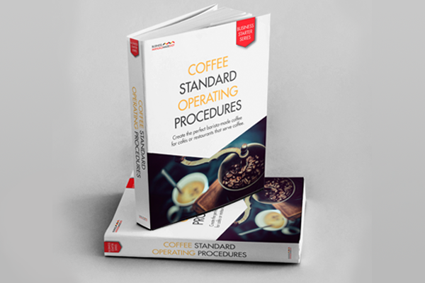 Business Manuals Made Easy: Coffee Standard Operating Procedures