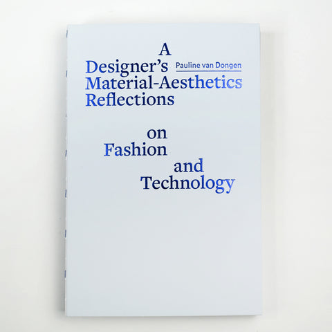 A Designers Material - Aesthetics Reflections on Fashion and Technology