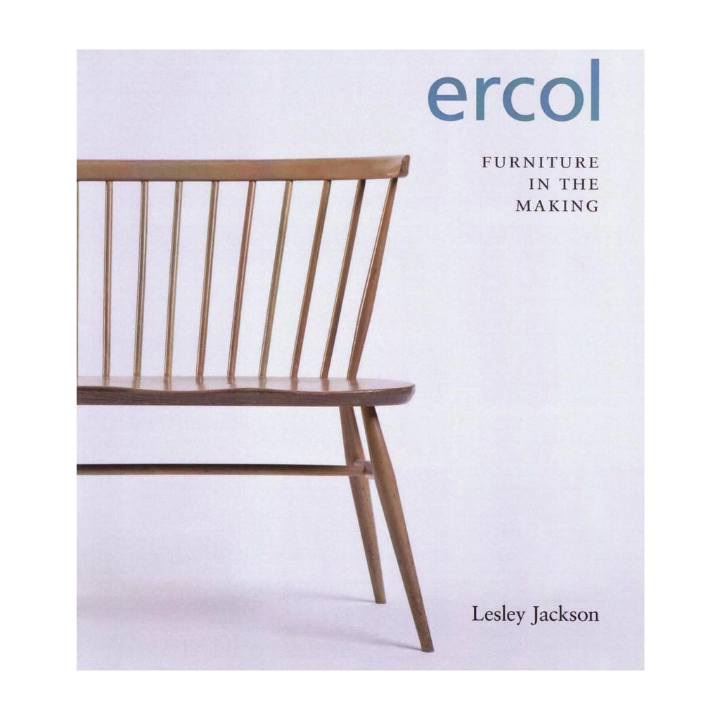 Ercol: Furniture in the Making