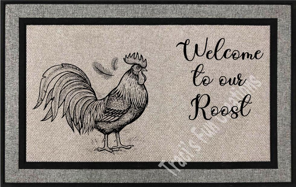 Welcome To Our Roost Door Mat