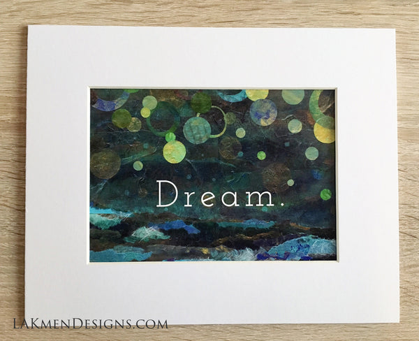 "Matted Poster Print ""Dream"""