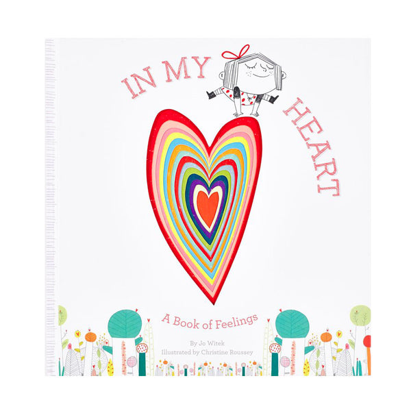 In My Heart - A Book of Feelings