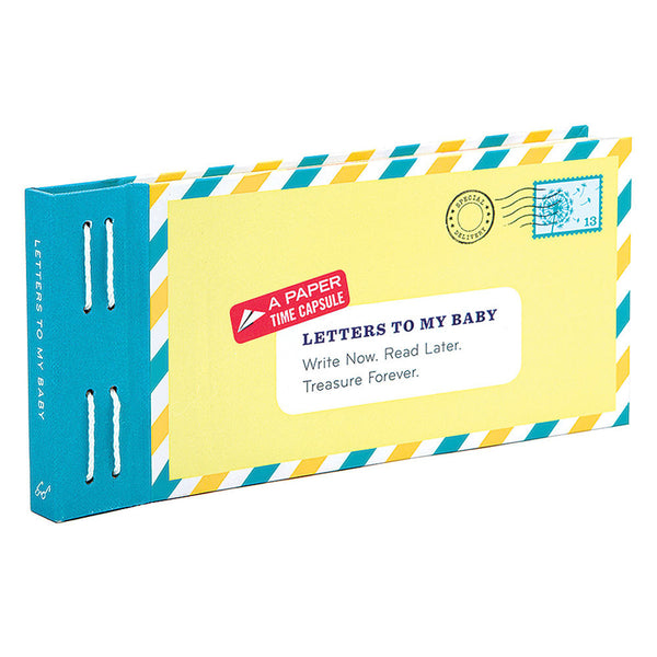 Letters To My Baby - A Paper Time Capsule