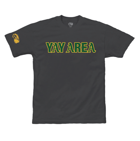 Oakland YAY AREA Tee