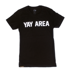WOMEN'S YAY AREA Tee