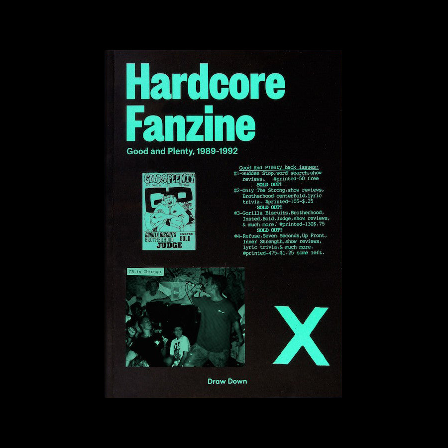 Hardcore Fanzine: Good And Plenty, 1989-1992
