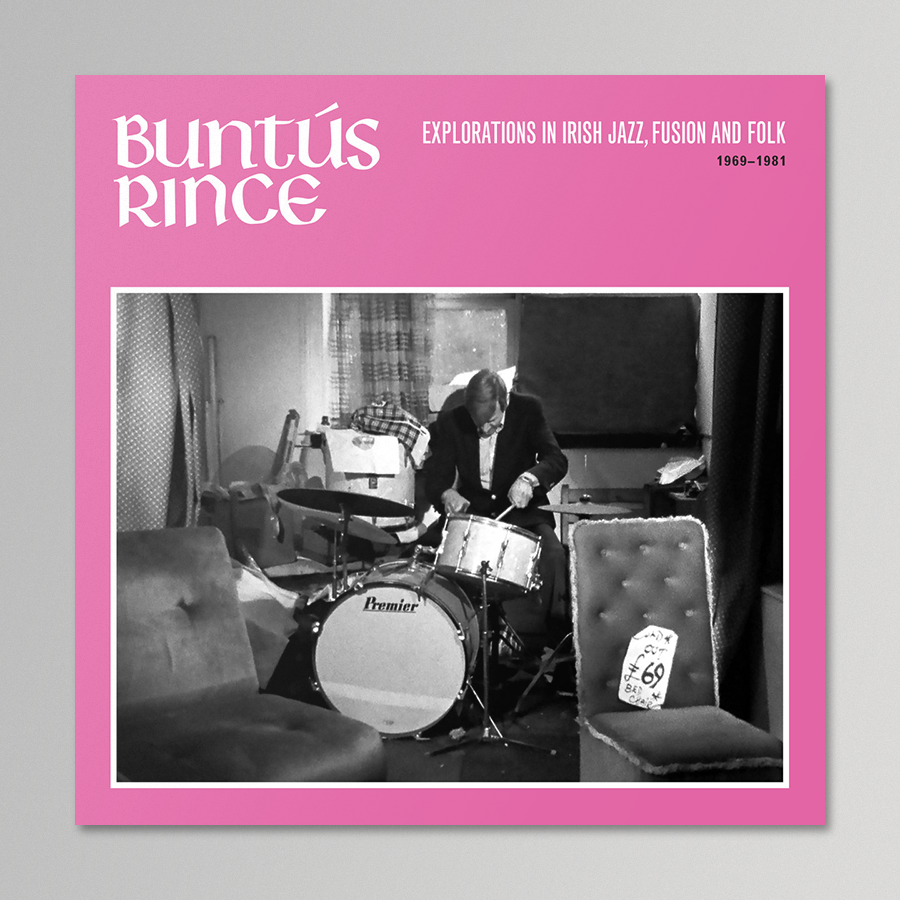 V/A - Buntús Rince (Explorations in Irish Jazz, Fusion & Folk 1969-81)