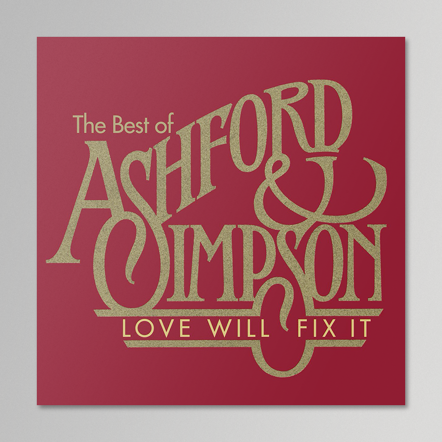 Ashford & Simpson - Love Will Fix It
