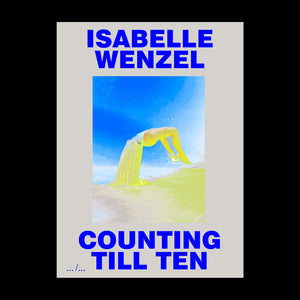 Isabelle Wenzel - Counting Till Ten