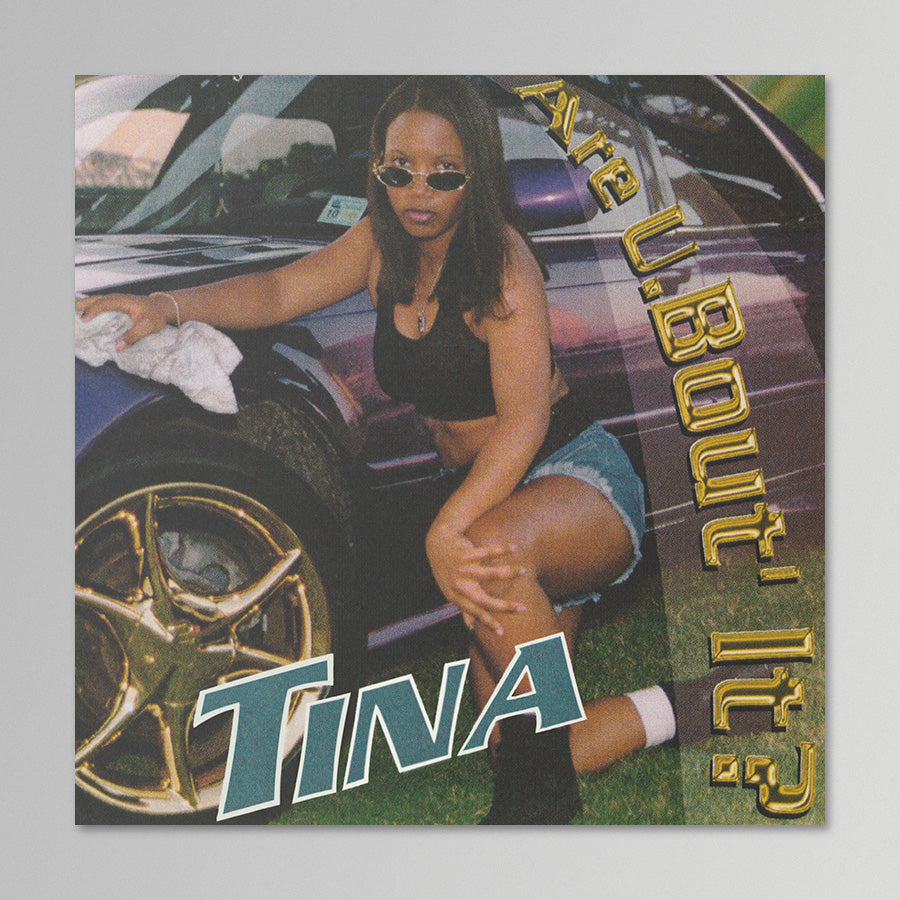 Tina - Are U 'Bout It?