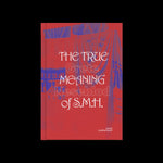 Grete Johanne Neseblod - The True Meaning Of S.M.H.