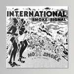 No Smoke - International Smoke Signal