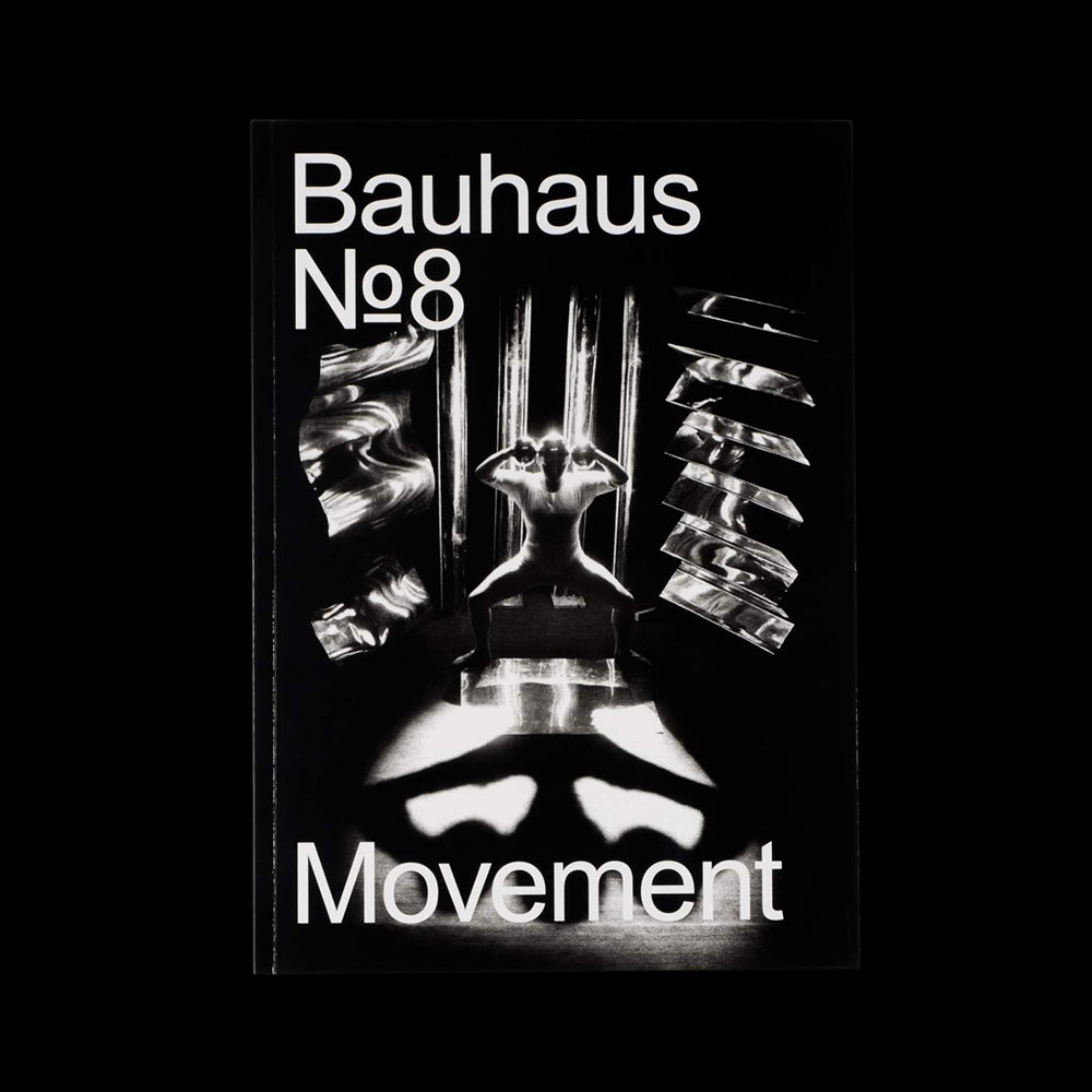 Bauhaus No. 8 - Movement