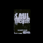 Elizabeth Ellen - Saul Stories