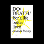 Do Death - For a life better lived.