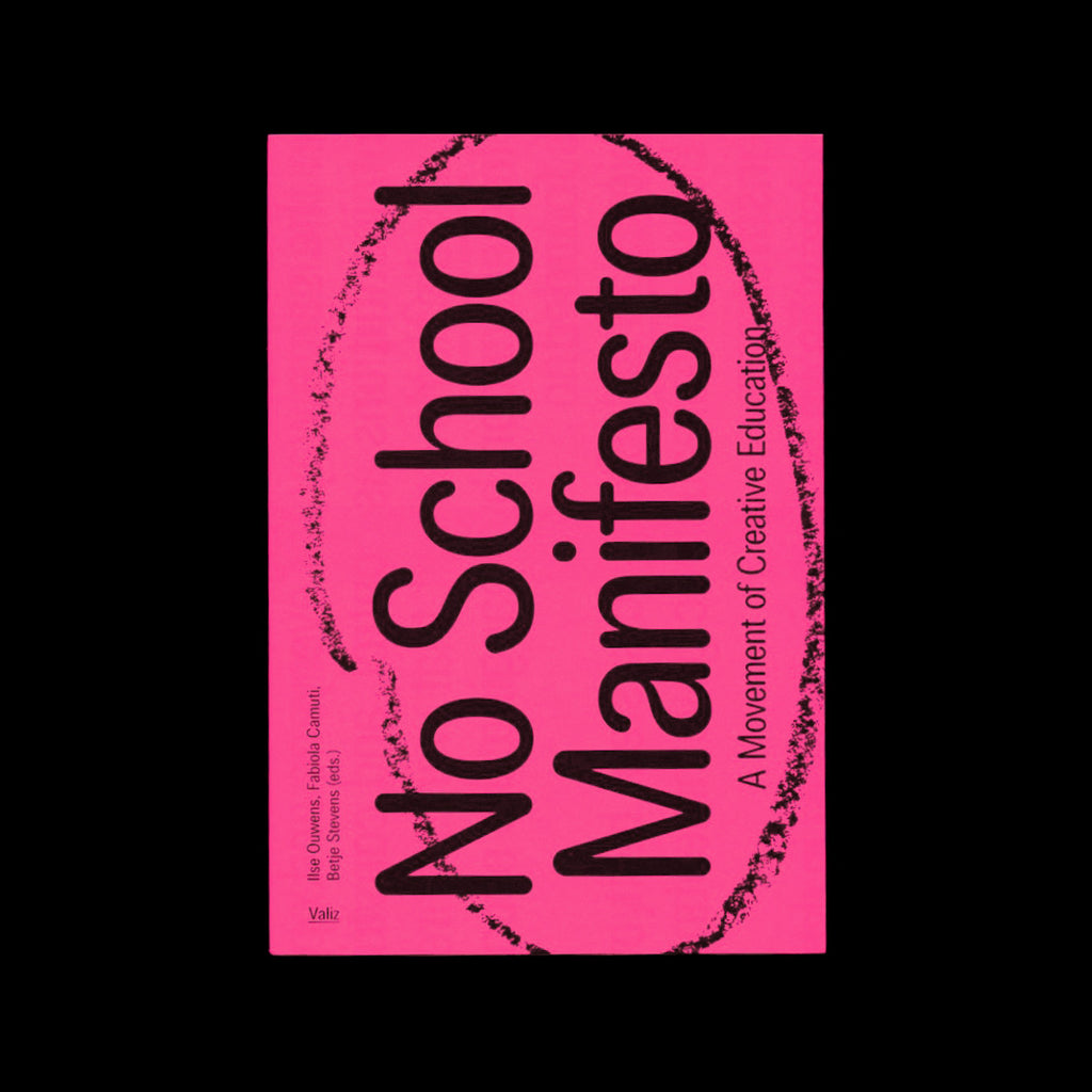 No School Manifesto: A Movement of Creative Education