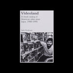 Videoland: A Visual Catalog of American Video Store Logos, 1980 - 1995