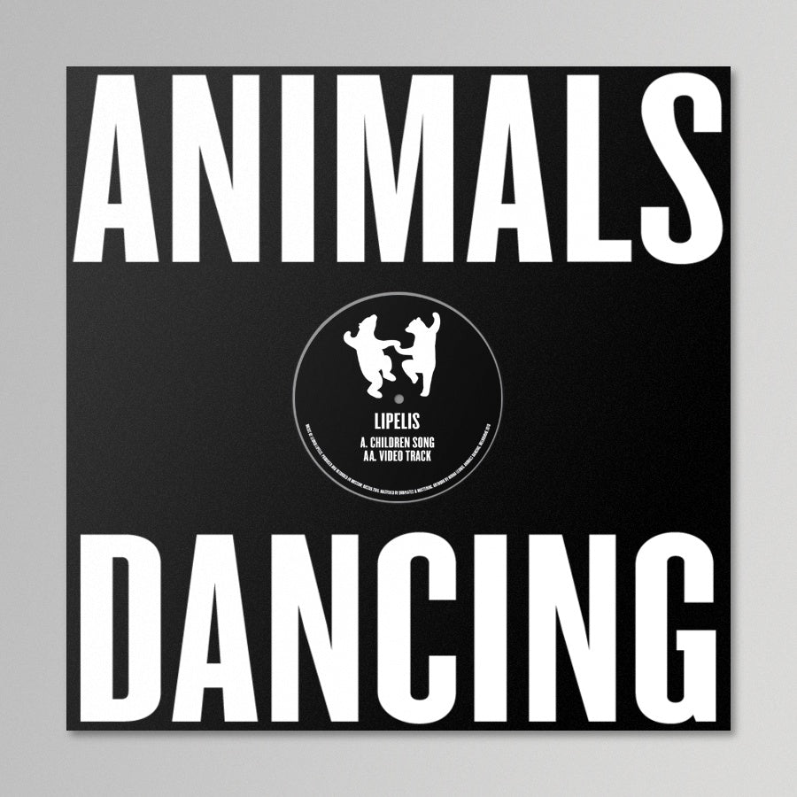 Lipelis - I Only Did These For Myself, But Now It's For Everyone (ANIMALS DANCING)