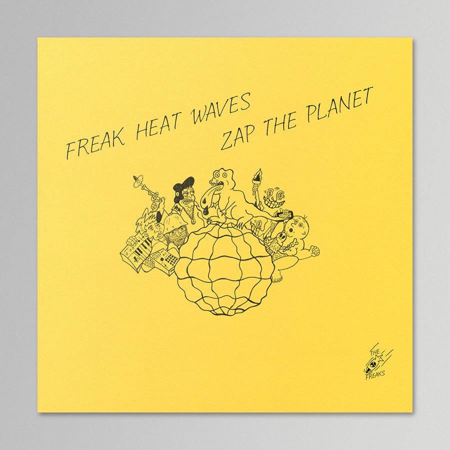 Freak Heat Waves - Zap The Planet