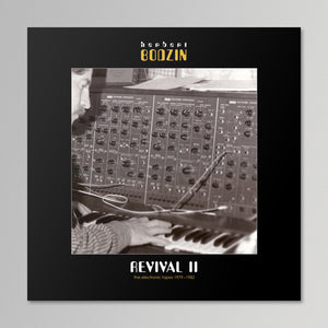 Herbert Bodzin - Revival II: The Electronic Tapes 1979-1982