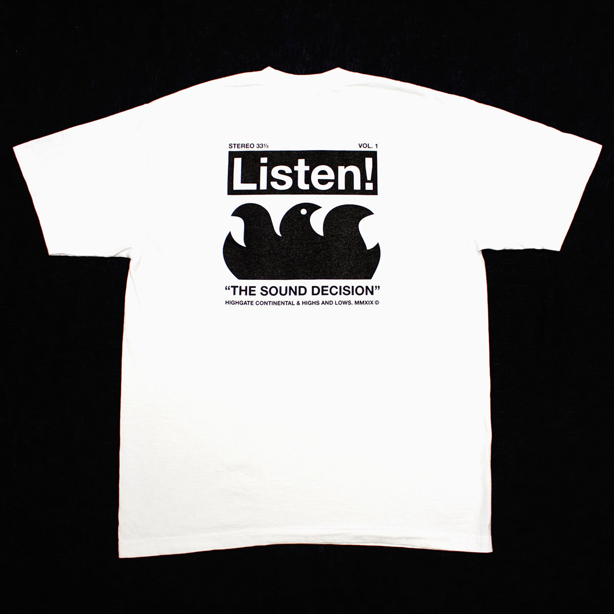 "Highgate and Lows ""Listen!"" Tee"