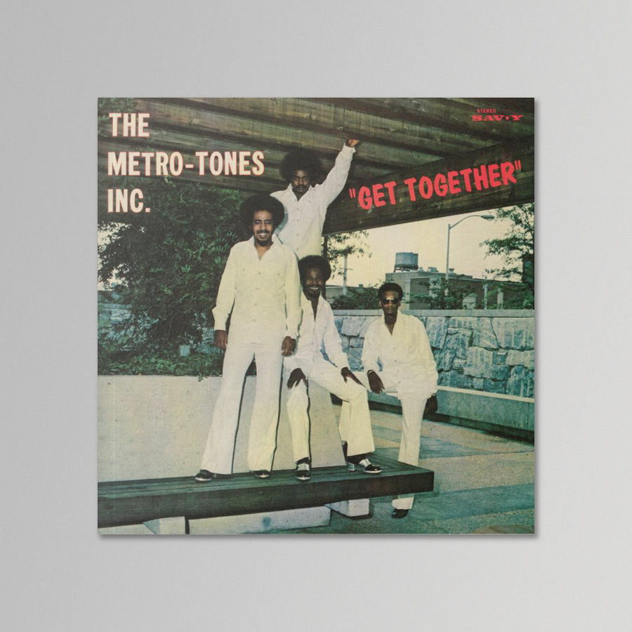 The Metro-Tones Inc. - Get Together