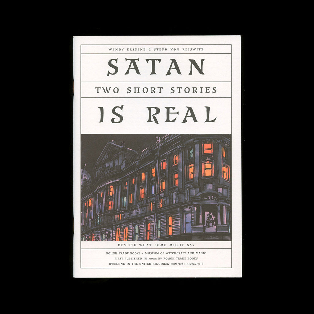 Wendy Erskine & Steph von Reiswitz — Satan is Real: Two Short Stories