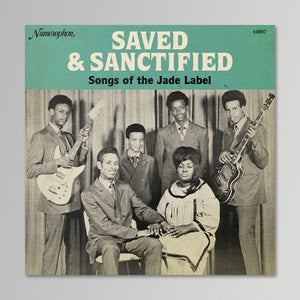 V/A - Saved & Sanctified: Songs of the Jade Label