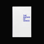 Ben Lerner & Alexander Kluge - The Snows of Venice