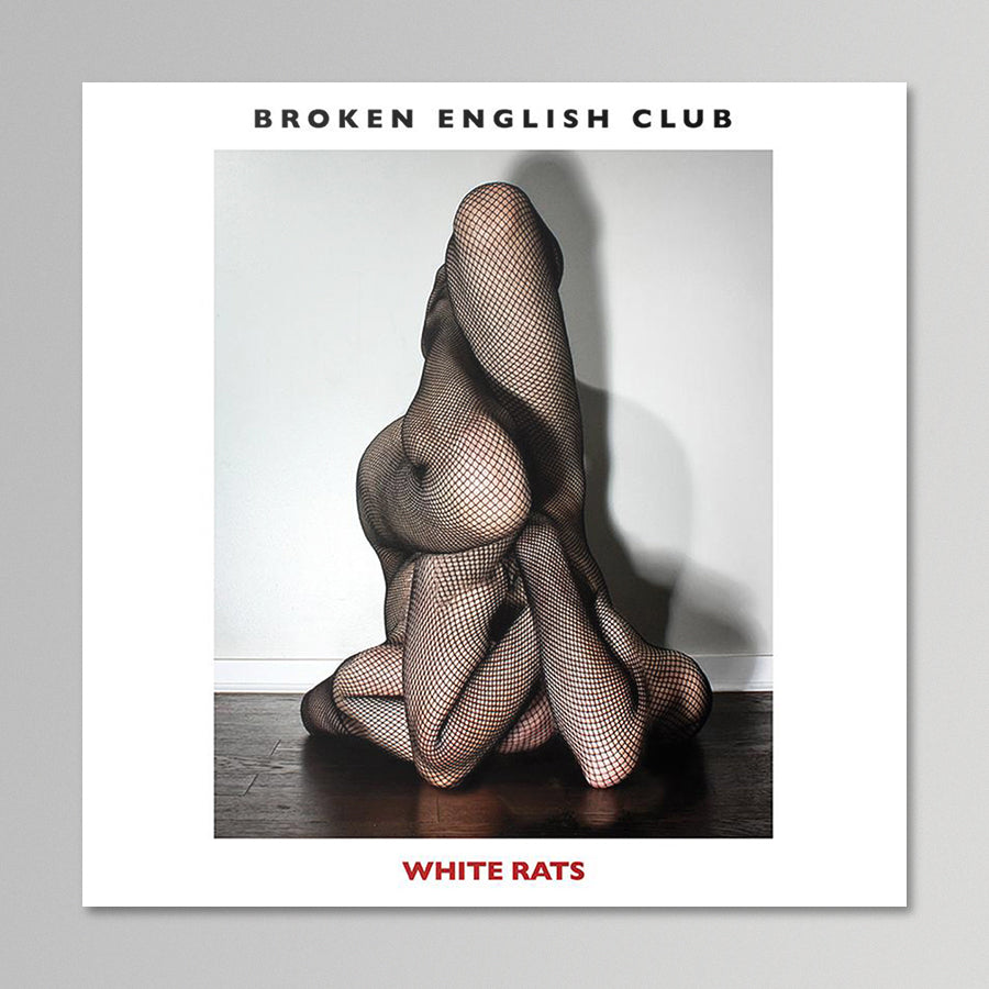 Broken English Club - White Rats
