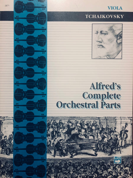 Tchaikovsky, Alfred's Complete Orchestral Parts - Viola
