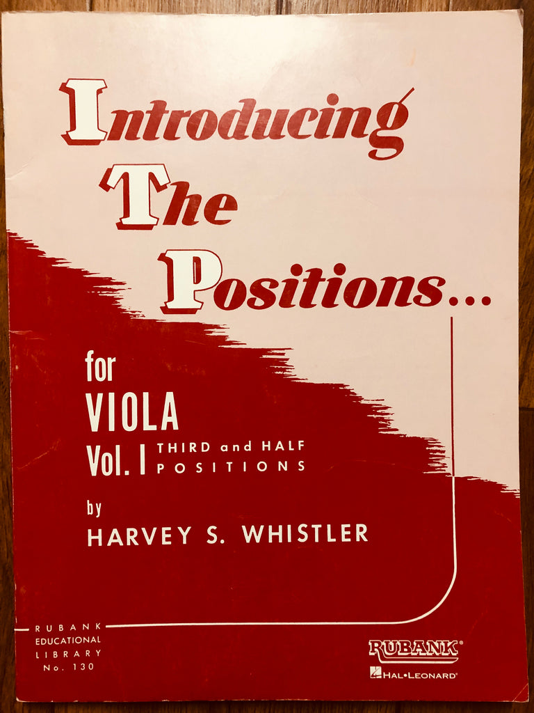 Whistler, Introducing the Positions for Viola, Vol. I