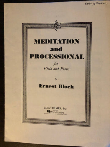 Bloch, Meditation and Processional for Viola and Piano