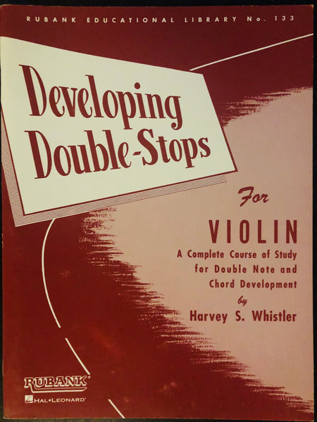 Whistler, Developing Double-Stops for Violin