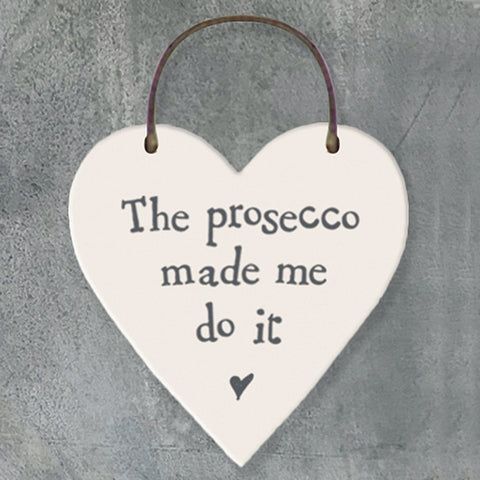 The Prosecco Made Me Do It Heart Tag - insideout-home