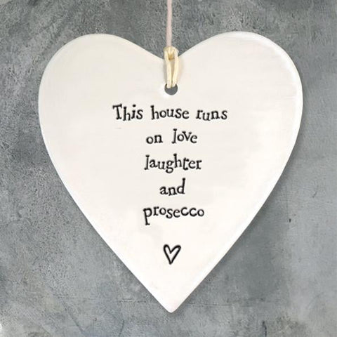 This House Runs On Love, Laughter & Prosecco Hanging Heart - insideout-home