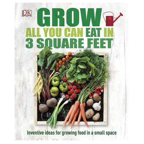 Grow All You Can Eat In 3 Square Feet - insideout-home