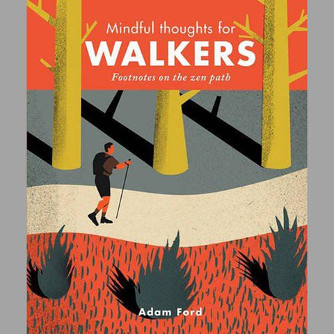 Mindful Thoughts For Walkers