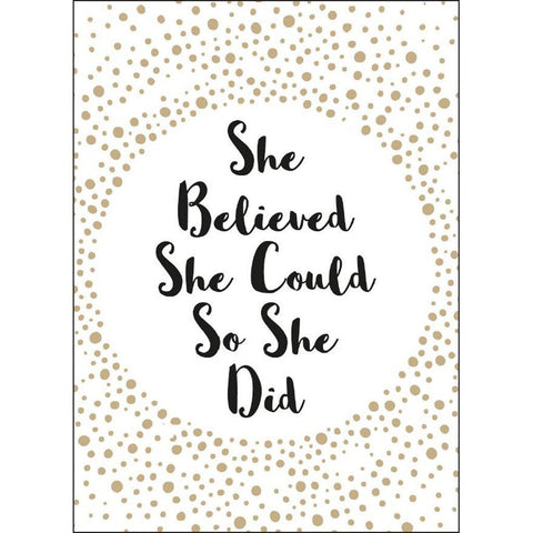 She Believed She Could So She Did Inspirational Cards - insideout-home
