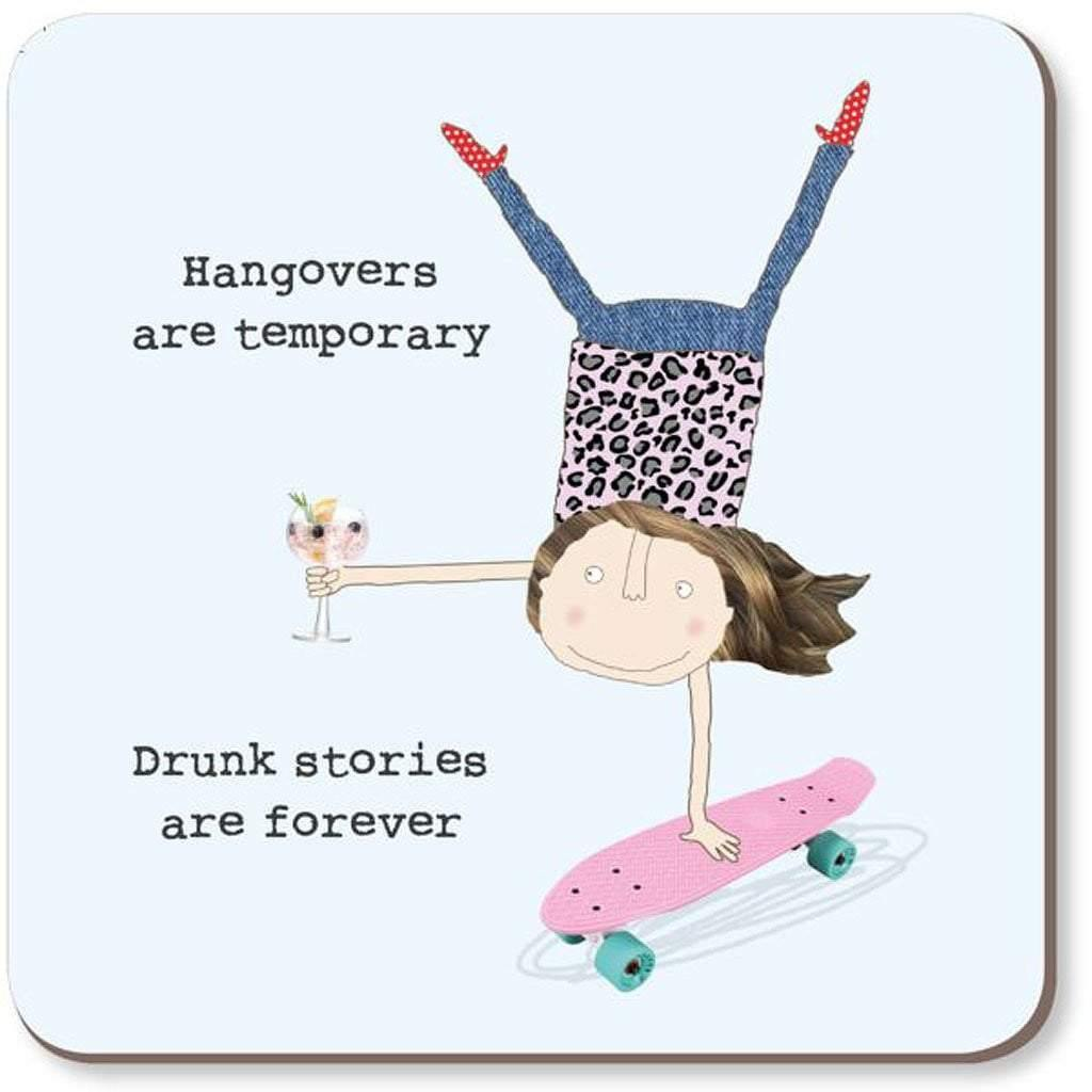Hangovers Are Temporary Coaster by  Insideout