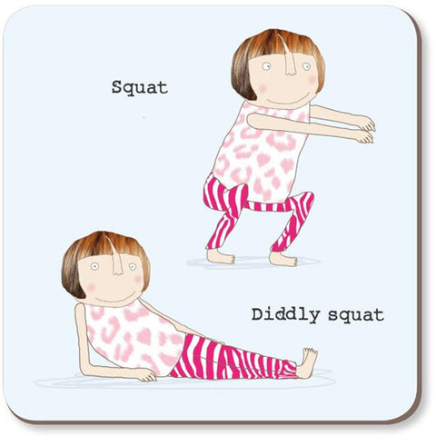 Squat Diddly Squat Coaster - insideout-home