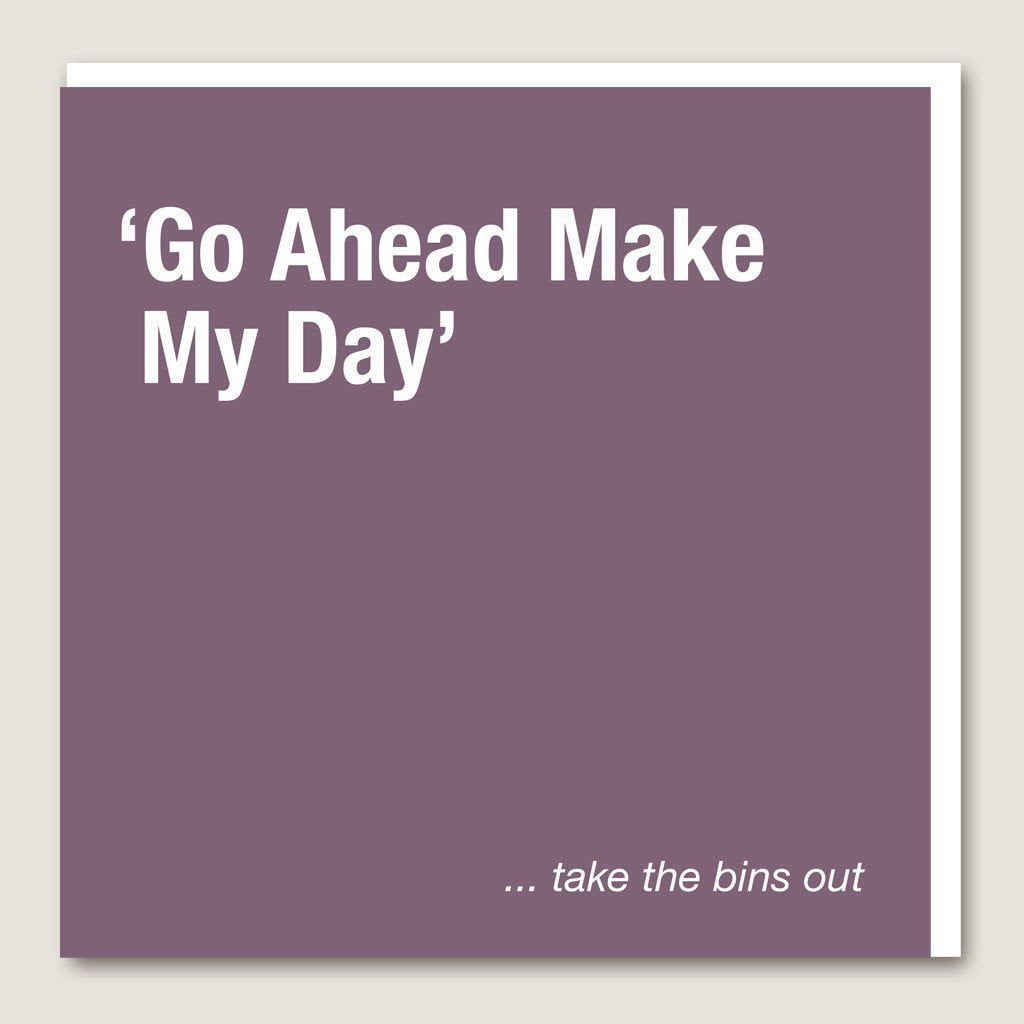 IT09 Make My Day Card by  Insideout