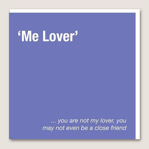IT44 Me Lover Card