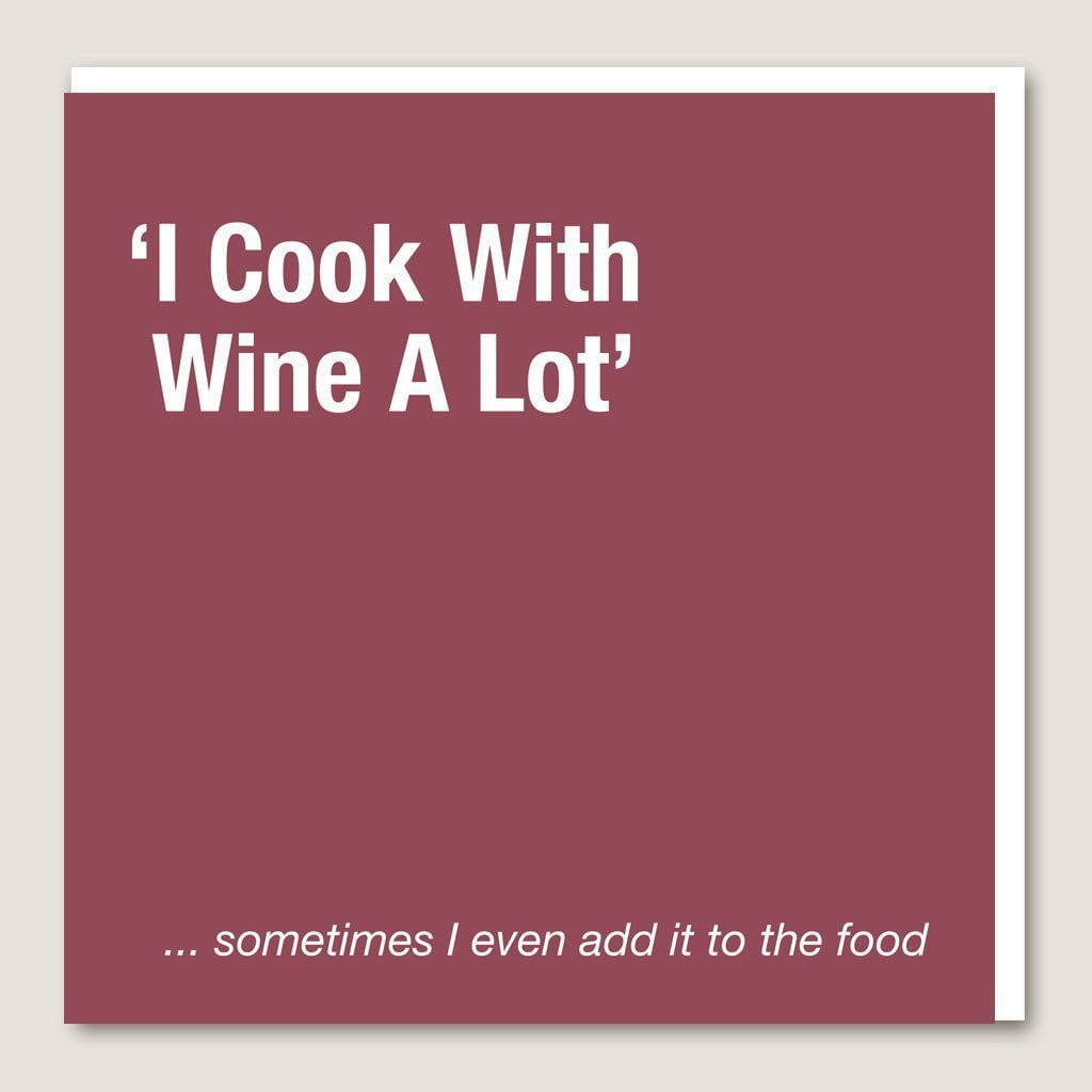 IT68 I Cook With Wine Card by Insideout