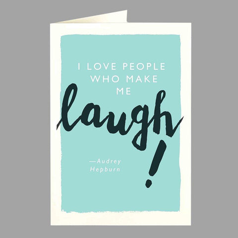 Audrey Laugh Card - insideout-home