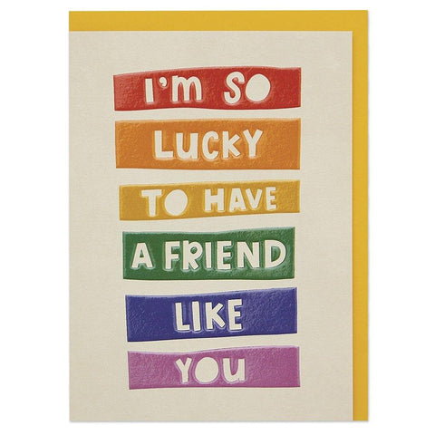 I'm So Lucky To Have Someone Like You Card - Insideout