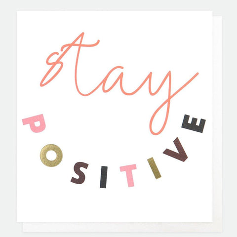 Stay Positive Card - insideout-home