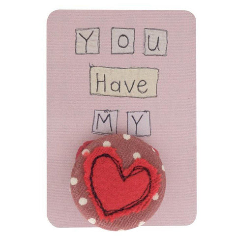 You Have My Heart Badge - insideout-home