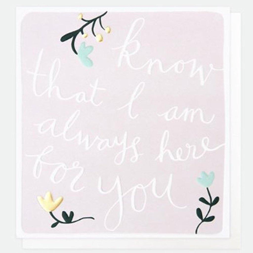 Know That I Am Always Here For You Card, Greeting & Note Cards by Insideout