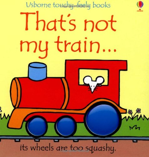 Usborne That's Not My Train Touch & Feel Story Book - educationaltoys.ie